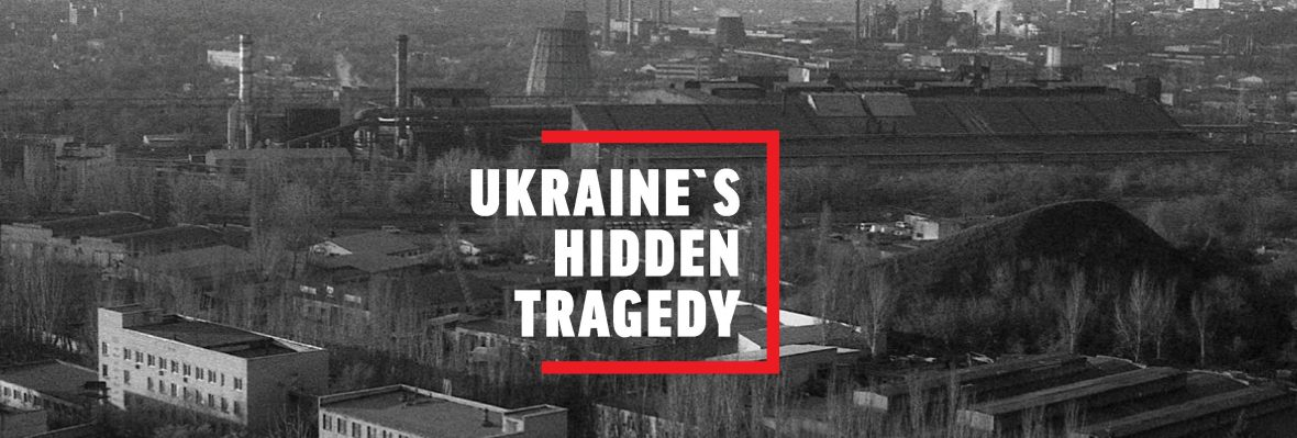 Ukraine's Hidden Tragedy